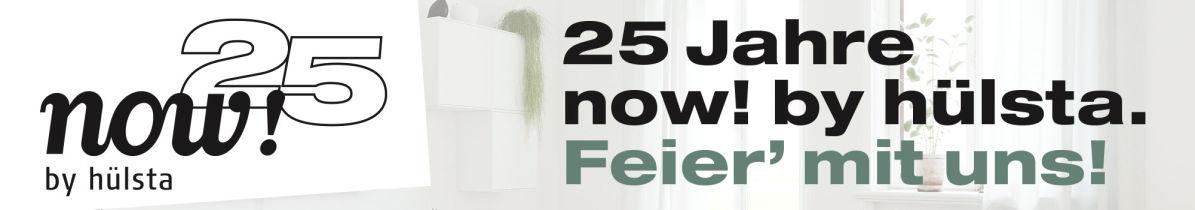 25 Jahre now! by hülsta